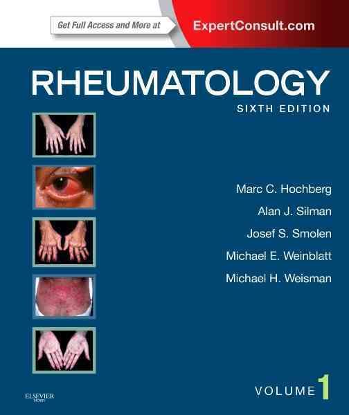 Rheumatology By Hochberg, Marc C./ Silman, Alan J./ Smolen, Josef S./ Weinblatt, Michael E./ Weisman, Michael H.
