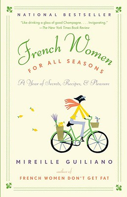 French Women for All Seasons By Guiliano, Mireille