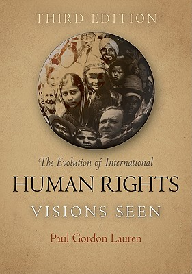The Evolution of International Human Rights By Lauren, Paul Gordon
