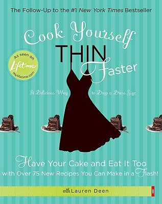 Cook Yourself Thin Faster By Deen, Lauren/ Sung, Evan (PHT)