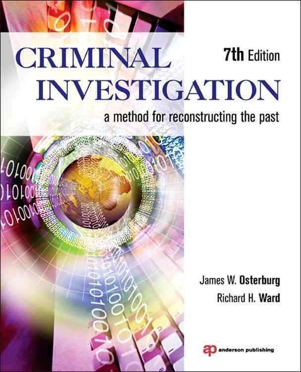 Criminal Investigation By Osterburg, James W./ Ward, Richard H.